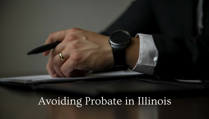 I want to avoid probate in illinois what are my options chicago i want to avoid probate in illinois what are my options solutioingenieria Gallery